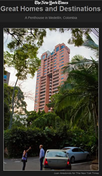 new york times international real estate House Hunting in Colombia with Paradise Realty August 25 2010, march madness discounts,10%-20%, Discounts for March Only, Reserve today while apartments Last