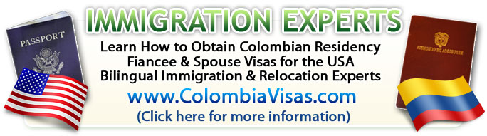 Obtain your Colomiba work visa, Colombia Investors Visa and Residency. Bogota Embassy and consulate services. Visas Colombianas